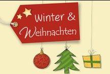 Winter & Weihnachten / Inspirationen zur Winter- und Weihnachtszeit