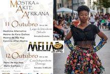 Mella Centre Mostra de Artes Africanas / Um evento que mostra a criatividade afrikana. Mensalmente mostramos criativos, artesão, artistas plásticos, música, literatura e muita cultura afrikana tradicional e contemporânea.