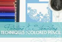 Painting & Stenciling Techniques for Colored Pencil / Painting and Stenciling Techniques | Colored Pencil | Ideas and Inspirations | How to Stencil | Learn to Paint | Learn to Pencil