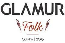 Coleção Outono Inverno 2016 / A liberdade da moda e a excentricidade de formas e cores do Folk inspiram o Outono Inverno 2016 Glamur.