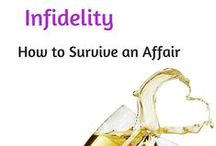 Infidelity / How to survive an affair.