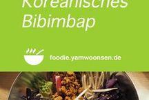 Koreanische Rezepte auf foodie.yamwoonsen.de / Rezepte aus Korea