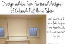 Design Inspiration / Pat Bollinger and Dorothy Duben of Bollinger Design Group are sharing their design ideas on this board. Pat Bollinger is a featured designer at the Colorado Fall Home Show at the Denver Convention Center Sept. 19 - 21, 2014. Follow this board and leave your home decor design questions for Pat and Dorothy to answer from 12 p.m. - 1 p.m. on Thursday, Sept. 18. / by 9NEWS Denver