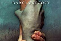 Stony Mayhall második élete / Képek, idézetek Daryl Gregory Stony Mayhall második élete című könyvéhez