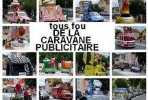 La Caravane du Tour de France / Voitures publicitaire sur le tour de france