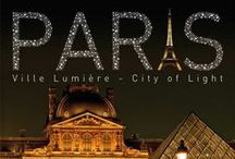 ♔ P A R I S ♔ / All about the city of Paris, France.  / by Artistry International, Inc.