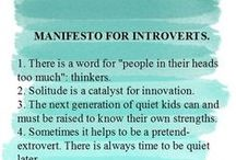 Personality: Introvert Living / Living successfully as an introvert.