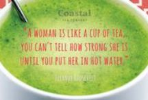Inspirational Tea Quotes / Inspirational tea quotes, from great people.