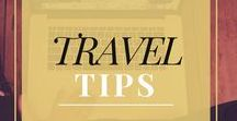 Travel Tips / Travel tips and tricks -- from planning, packing, and buying tickets, to staying energized during the entire trip until the flight back home.