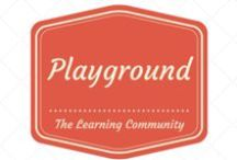 {{ playground }} / by The Learning Community