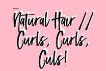 Natural Hair | Curls, Curls, Curls! / Curly Styles, tips, and tricks
