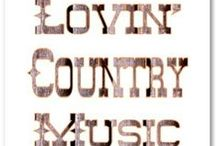 Country Music / by Kelly Bothe
