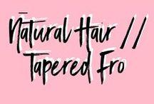 Natural Hair | Tapered Fro / Natural Hair Tapered Fro Inspriation