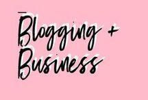 Blogging + Business / Blog + Biz tips for entrepreneurs