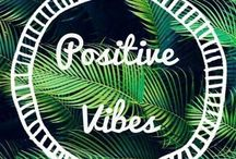 Positive Vibes ✨ / Positive Vibes Only