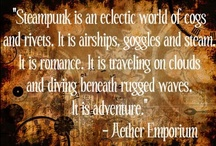 """Steampunk Fashions / """"Steampunk is…a joyous fantasy of the past, allowing us to revel in a nostalgia for what never was. It is a literary playground for adventure, spectacle, drama, escapism and exploration. But most of all it is fun!"""" ― George Mann / by Linda Bankston"""