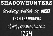 SHADOWHUNTERS / The Mortal Instruments and the others of the books Casandra Clare