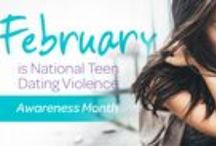 Teen Dating Violence Awareness / February is Teen Dating Violence Awareness Month. Have you had that conversation with your teenager what love is, and how it should look?
