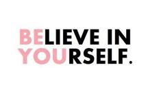 Always believe..