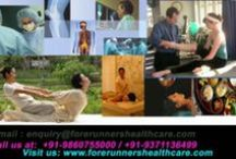 Medical Tourism to India / Forerunners have established a standing of the best medical travel company of India.