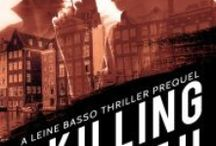 A Killing Truth (Leine Basso #5-prequel) / The latest Leine Basso thriller - out now! http://bit.ly/AKTdvb