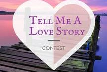 Tell Me A Love Story Contest / In honor of V Day, the month of Love and in anticipation of my upcoming novel, My Last Love Story / by Falguni Kothari