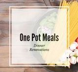 Dinner Renovations:  One Pot Dishes