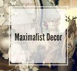 Maximalist Decor