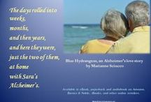 Blue Hydrangeas / What if the person who knew you best and loved you most forgot your face, and couldn't remember your name? Blue Hydrangeas, an Alzheimer's love story. Available on Amazon, Audible, iBooks, Nook, Kobo, and other online retailers. http://mariannesciucco.blogspot.com