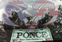 PONCE ,PUERTO RICO ,LA CUIDAD SENORAL / I LOVE PONCE IS THE TOWN WHERE I WAS BORN / by HILDA COLON