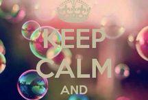 Keep Calm and... / Keep calm spreuken