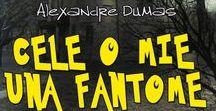 Cele o mie una fantome / O amplă culegere de povestiri fantastice, publicată de Alexandre Dumas în 1849 constituită din şapte cicluri. Cuprinde un bogat repertoriu de teme şi motive specifice literaturii fantastice: capete tăiate care vorbesc, spânzuraţi malefici, fantome şi vampiri, povestea unui vânător blestemat să urmărească un iepure uriaş şi nemuritor sau aventurile stranii ale unui marinar căsătorit cu o sirenă.