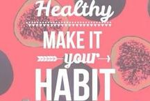 Switch to a Healthy Habit / Healthy habits and a Healthy Lifestyle is the way to go!
