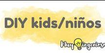CON TUS NIÑOS!  //  DIY FOR KIDS / Ideas creativas para niños.  //  Creative crafts for kids.