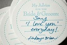 Wedding Words of Wisdom / From this day forward...