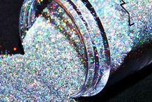 Glitter / Oooh shiny