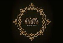 Luxury & Social Lifestyle