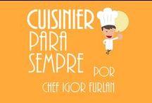 Cuisinier para Sempre por Chef Igor Furlan