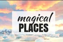 Travel | MAGICAL PLACES / Magical places around the globe.