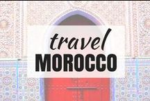 Travel | MOROCCO / Morocco North Africa