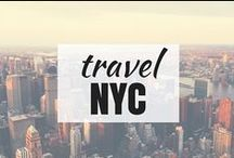 Travel | NYC / Travel in New York City, NYC, the Big Apple... Whatever you want to call this concrete jungle where dreams are made!