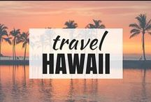Travel | HAWAII / Travel in Hawaii.
