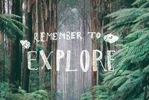 How to be an explorer of the world / Adventures, daydreams, plans for future trips, inspiration to never stop dreaming BIG.