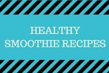 Healthy Smoothie Recipes / Great smoothie and smoothie bowl recipes full of fruits, greens, veggies, protein and a lot more!