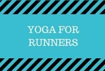 Yoga for Runners / Great yoga poses for runners for balancing, building strength, and improving flexibility.  Yoga can also help with injury prevention as a runner!