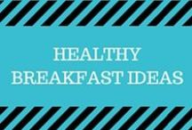 Healthy Breakfast Ideas / Inspiration for healthy breakfasts, including oatmeal, quiches, homemade breads, granola, yogurt, and more!