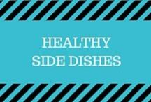Healthy Side Dishes / Healthy sides to go with dinner!  Macaroni and cheese, salads, casseroles, vegetables, and more.