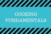 Cooking Fundamentals / New to cooking? Here are some great resources on the fundamentals on how to cook and bake for beginners!