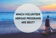 Volunteering Abroad / How to travel and see the world while giving back.