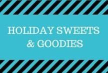 Holiday Sweets and Goodies / Recipe ideas to make for all the holidays year-round!  Christmas recipes, Christmas cookies, cakes, Thanksgiving pies, 4th of July desserts, Halloween desserts, easy recipes.